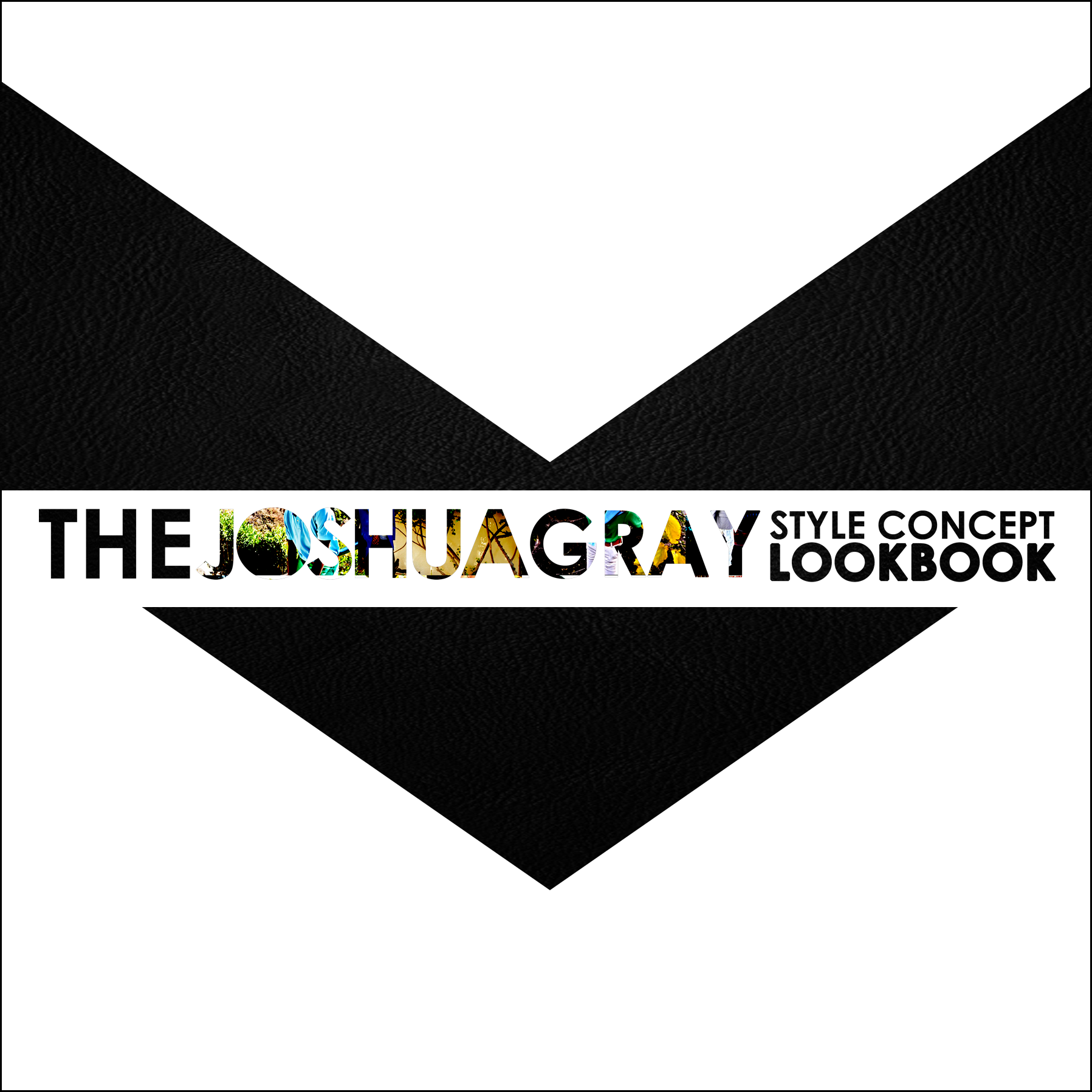 [VIEW]: The Joshua Gray STYLE CONCEPT LOOKBOOK | Season 1