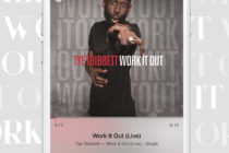 "DONE GRAYT: Tye Tribbett's ""Work it Out"" + Three Reasons to Listen!"